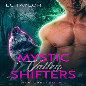 wretched mystic valley shifters audible