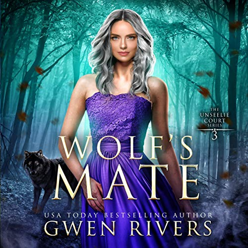 Wolf S Mate The Unseelie Court Book 3 Audio Freebies Promo Codes For Free Audiobooks