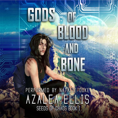 Gods of Blood and Bone: Seeds of Chaos Book 1