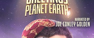 Greetings, Planet Earth Audiobook